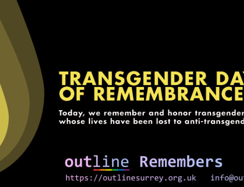 Outline Remembers – 20th November – Transgender Day of Remembrance